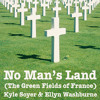 Kyle Soyer & Ellyn Washburne - No Man's Land (The Green Fields Of France) (Eric Bogle cover)