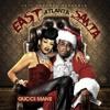 Gucci Mane - One Min (East Atlanta Santa)