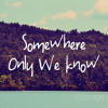 Max Jenmana - Somewhere Only We Know [Cover Keane]