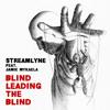 Blind Leading The Blind feat. Jamie Mykaela
