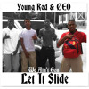 Young Rod & Lil T - Let It Slide