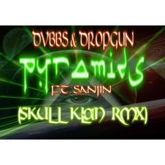 DVBBS & Dropgun - Pyramids Ft. Sanjin - (Skull Klan RMX) FREE DOWNLOAD!!!!!