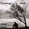 """Discourage Minds"" (Prod By. Scoop Deville)"