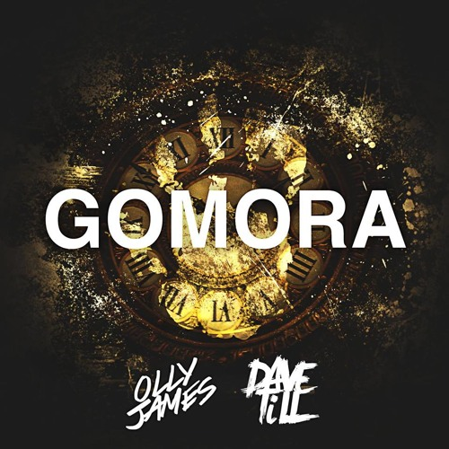 Dave Till & Olly James - Gomora (original mix)