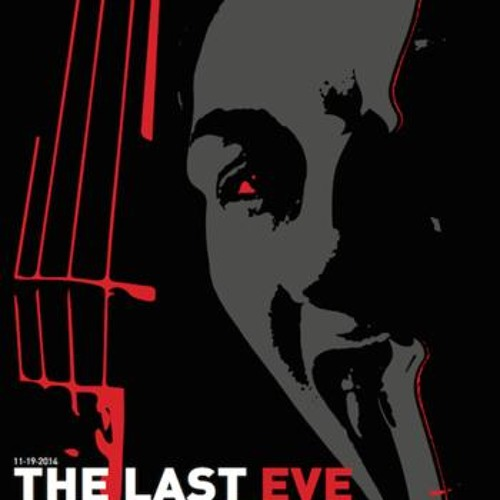 The Last Eve (2014) - Official Soundtrack