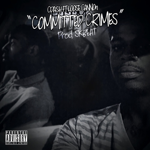 Committed Crimes ft Loose Cannon prod by SKBEAT