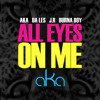 AKA - All Eyes On Me ft. Burna Boy, Da Les, JR ---- INTRO Dj Scarlos----
