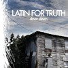 Latin For Truth - If Only Your