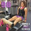 Popped A Pre-Workout Im Sweatin' (Workout Mix) - Episode 98 Featuring DJ Yoga Pants