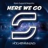 Mario Suppa & Neapoliss - Here We Go --- OUT NOW ---