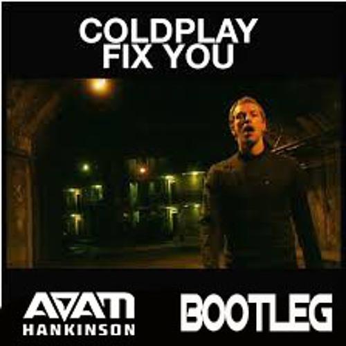 Fix You (Adam Hankinson Bootleg) - Coldplay by Adam