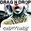 Drag n Drop - Creatures (Original Mix)