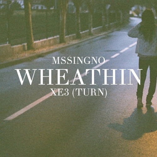 Mssingno - XE3 (Whethan Turn)