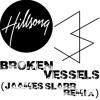 Broken Vessels - Hillsong (Jaames Slarr Remix)