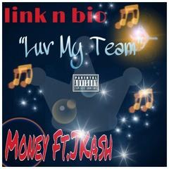 Love My Team - Money Mike ft.JKash