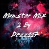 DEZZ117 - MONSTER MIX 002