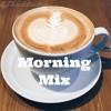 Morningmix mp3