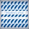 Shadow Lyrics - The Futur Is Now