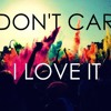 LRAD Icona Pop  I Don't Care I Love The Knife Party ( ShotsQuila Mashup)