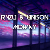 Ryzu & Unison - Midway