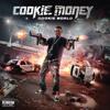 """Cookie Money """"Still Stuntin"""" Ft Pablo Skywalkin & Clearitout"""