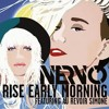 Demo NERVO Feat. Au Revoir Simone - Rise Early Morning (saymei Medina Tasty Opening )