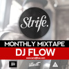 DJ FLOW (ILLEST/FALLEN KINGS) | Strife TV B-Boy Mixtape 2015