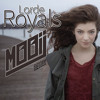 Lorde - Royals - Mooij Remix (FREE DOWNLOAD)