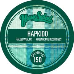 House Saladcast 150- HapKido