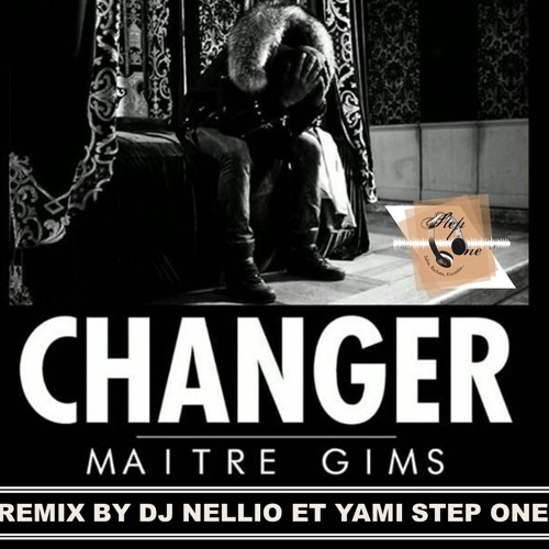 T l charger maitre gims changer kizomba remix by dj for Chambre 13 kiff no beat mp3
