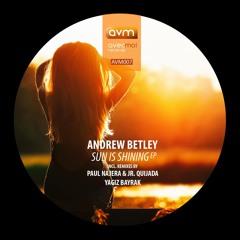 Andrew Betley - Sun Is Shining (Yagiz Bayrak Remix)