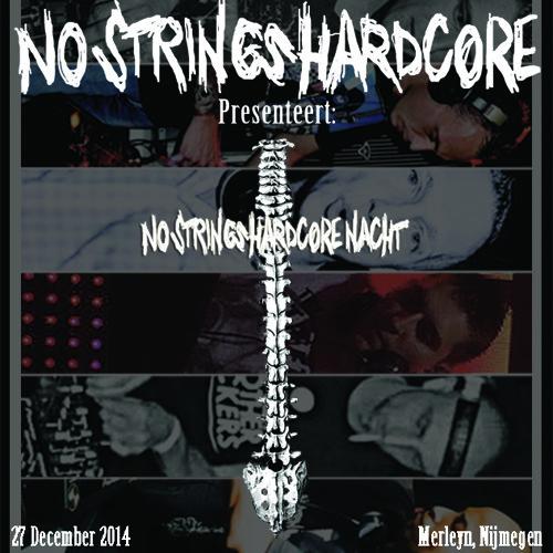 Splitt2nd / No Strings Hardcore Nacht, December 27th 2014