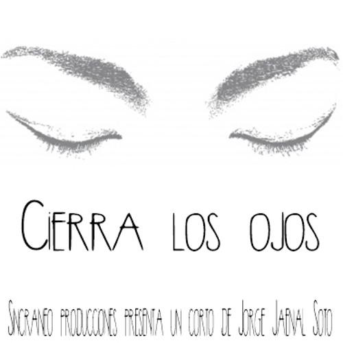 Cierra los ojos (Original Short Film Soundtrack)