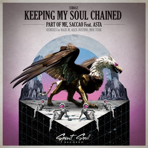 Part Of Me, Saccao Feat. Asta - Keeping My Soul Chained (Haze-M Remix)
