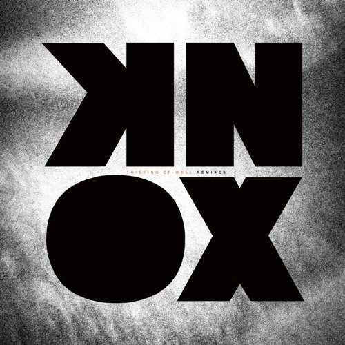 KNOX - Well (Strip Steve Warehouse Mix)