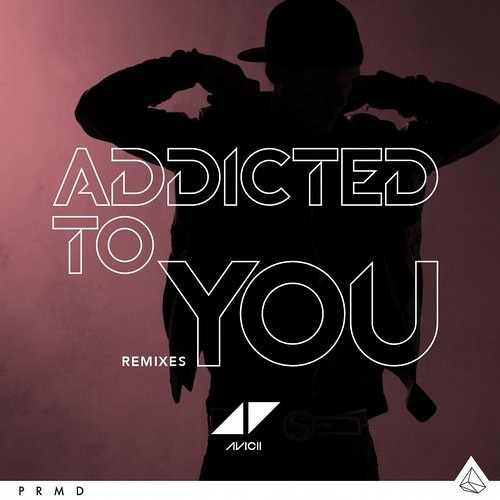 Avicii - Addicted To You (Bent Collective Tech-Dub)