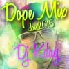 Dope Mix jan2015(Dj Kday) mp3
