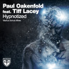 Paul Oakenfold ft. Tiff Lacey - Hypnotized (Markus Schulz Remix)