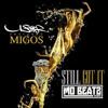 Usher ft Migos - Still Got It (Dj Mo Beatz Remix)