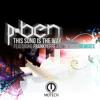 P - Ben - This Song Is The Way ( Original Mix )