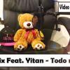 Todo mi amor - Mc Richix feat. Yitan