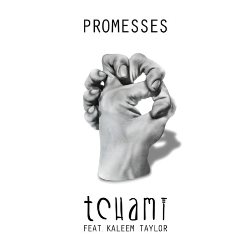 Tchami - Promesses feat. Kaleem Taylor (Radio Edit)