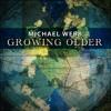 Growing Older || by Michael Webb