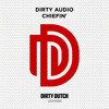 Dirty Audio   Chiefin' [DDM084]