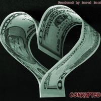 Corrupted (Feat. Rhetty To Die) (Prod. Borud Beats)
