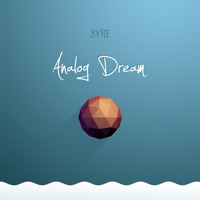 SYRE - Analog Dream