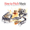 How To Pitch Music (snippet)