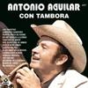 Antonio Aguilar Ω Lamberto Quintero (Tambora).mp3