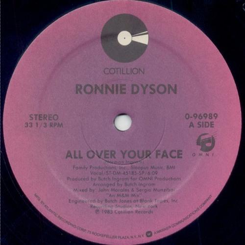 Ronnie Dyson - All Over Your Face (chris baron rework)