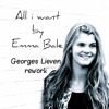 Emma Bale - All I Want ( Georges Lieven Rework)